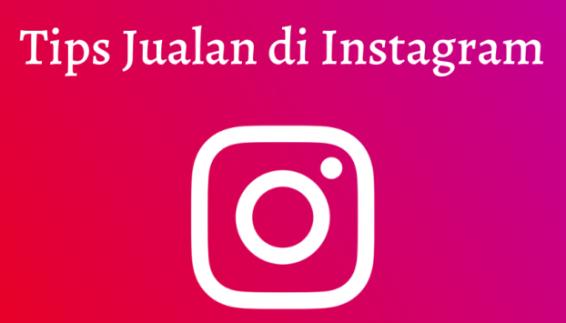 Tips Berjualan di Instagram